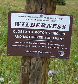 BLM sign says MOTORIZED vehicles prohibited in Wilderness
